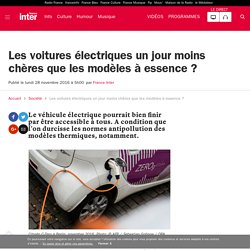 Les voitures électriques un jour moins chères que les modèles à essence ?