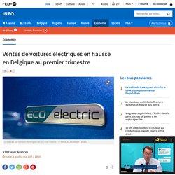Ventes de voitures électriques en hausse en Belgique au premier trimestre