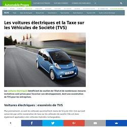 Les voitures électriques et la Taxe sur les Véhicules de Société (TVS)
