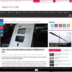 Ford : ses voitures équipées de CarPlay et Android Auto en 2017
