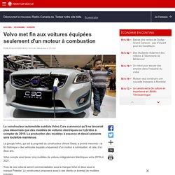 Volvo met fin aux voitures équipées seulement d'un moteur àcombustion