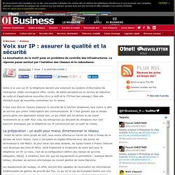 Voix sur IP : assurer la qualité et la sécurité