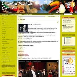 La voix - Éducation Musicale Guyane