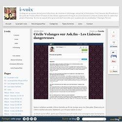 Cécile Volanges sur Ask.fm - Les Liaisons dangereuses