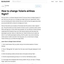 How to change Volaris airlines flight?