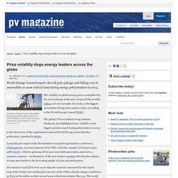 Price volatility dogs energy leaders across the globe: pv-magazine