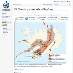 Fichier:Volcanic system of Iceland-Map-fr.svg - Wikipédia