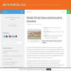 Model 3D de l'àrea volcànica de la Garrotxa - BETA PORTAL ICGC