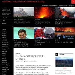 VOLCANMANIA : le blog de Jacques-Marie BARDINTZEFF, volcanologue