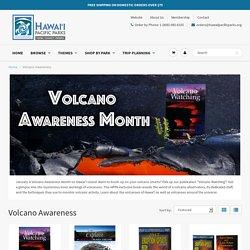 Volcano Awareness – Hawaii Pacific Parks Association