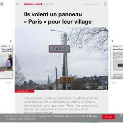 Ils volent un panneau «Paris » pour leur village - Edition du soir Ouest France - 20/02/2017