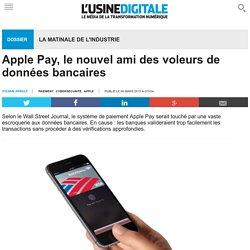 Apple Pay, le nouvel ami des voleurs de données bancaires