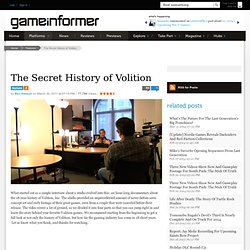 The Secret History of Volition - Features