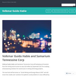 Volkmar Guido Hable and Samarium Tennessine Corp – Volkmar Guido Hable