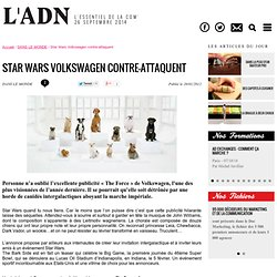 Star Wars Volkswagen contre-attaquent