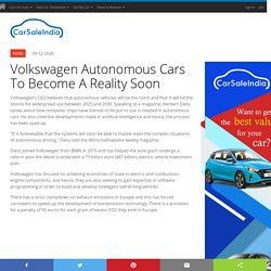 Volkswagen Autonomous Cars To Become A Reality Soon