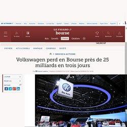 Volkswagen perd en Bourse près de 25 milliards en trois jours