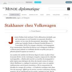 Stakhanov chez Volkswagen, par Pierre Rimbert (Le Monde diplomatique, décembre 2015)