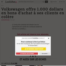 Volkswagen offre 1.000 dollars en bons d'achat à ses clients en colère