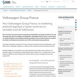 Pour Volkswagen France, le marketing prédictif appliqué à l'après-vente est un véritable outil de fidélisation