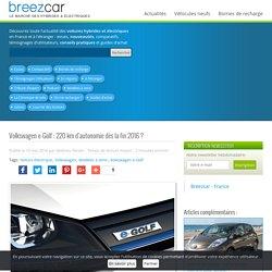 Volkswagen e-Golf : 220 km d'autonomie dès la fin 2016 ?