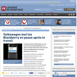 Volkswagen met les Blackberry en pause après le travail
