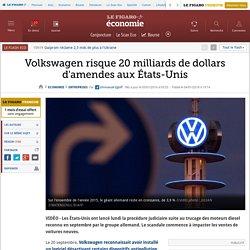 Volkswagen risque 20 milliards de dollars d'amendes aux États-Unis