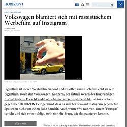 Golf 8 Kampagne: Volkswagen blamiert sich mit rassistischem Werbefilm auf Instagram