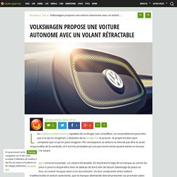 Volkswagen propose une voiture autonome avec un volant rétractable - Ubergizmo France