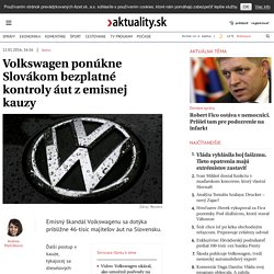 Volkswagen ponúkne Slovákom bezplatné kontroly áut z emisnej kauzy