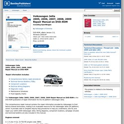 Volkswagen Jetta 2005, 2006, 2007, 2008, 2009 including SportWagen Repair Manual on DVD-ROM  -  Bentley Publishers - Repair Manuals and Automotive Books