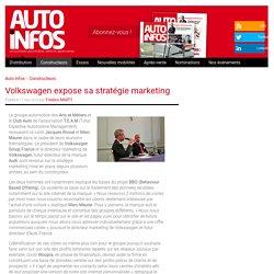 Volkswagen expose sa stratégie marketing