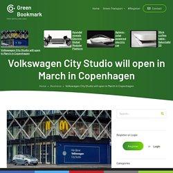 Volkswagen City Studio will open in Marchin Copenhagen