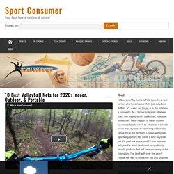 10 Best Volleyball Nets for 2020: Indoor, Outdoor, & Portable