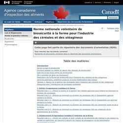ACIA 12/02/13 Norme nationale volontaire de biosécurité à la ferme pour l'industrie des céréales et des oléagineux