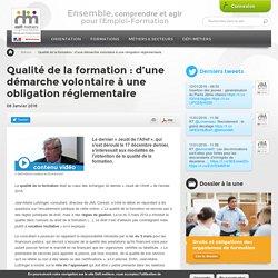 Qualité de la formation : d'une démarche volontaire à une obligation réglementaire. Défi métiers : le CARIF-OREF francilien