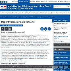 Départ volontaire à la retraite - Les mots de la retraite - Ministère des Affaires sociales, de la Santé et des Droits des femmes