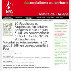 10 Faucheurs et Faucheuses Volontaires Ariégeois-e-s le 16 juin à 14H en correctionnelle à Foix ET 17 Faucheurs et Faucheuses Volontaires Ariégeois-e-s le 17 août à 14H en correctionnelle à Foix