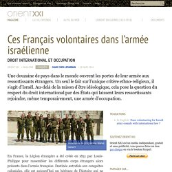 Ces Français volontaires dans l'armée israélienne