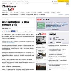 Citoyens volontaires : la police embauche gratis