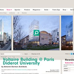 Voltaire Building @ Paris Diderot University