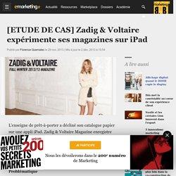 [ETUDE DE CAS] Zadig & Voltaire expérimente ses magazines sur iPad