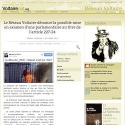Le Réseau Voltaire dénonce la possible mise en examen d'une parlementaire au titre de l'article 227-24