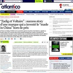 """""""Zadig et Voltaire"""" : success story d'une marque qui a inventé le """"made in China"""" hors de prix"""