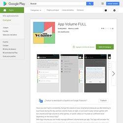 App Volume FULL - Aplicaciones Android en Google Play