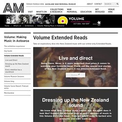 Volume Extended Reads - Volume: Making Music in Aotearoa
