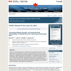 """Choosing Wisely Canada"" and antimicrobial stewardship: A shared focus on reducing unnecessary care"