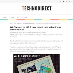 Wi-Fi assist in iOS 9 may result into voluminous Internet bills - TechnoDirect