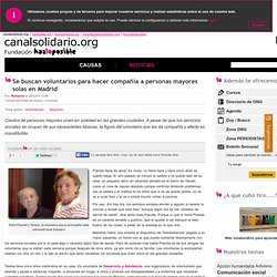 Se buscan voluntarios para hacer compañía a personas mayores solas en Madrid