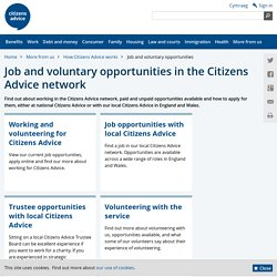 Job and voluntary opportunities in the Citizens Advice network